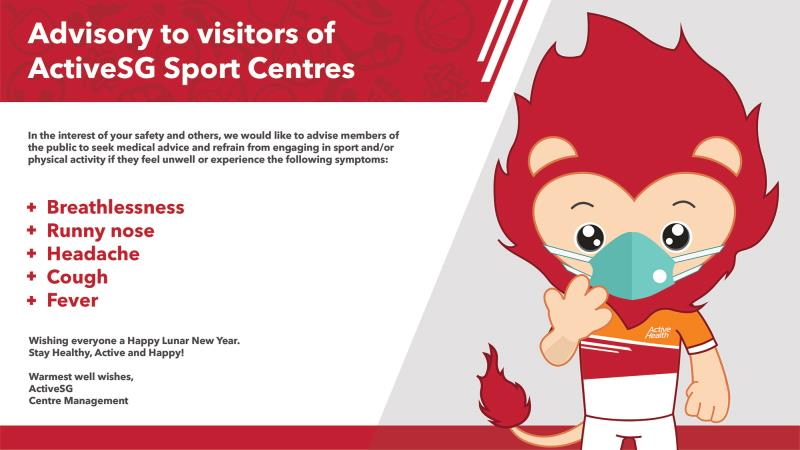Advistory to visitors of ActiveSG Sport Centres